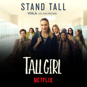 """Stand Tall (from Netflix's """"Tall Girl"""")"""