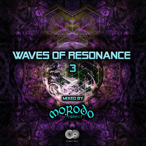 Waves of Resonance, Vol. 3 (Mixed by Morodo Project)