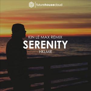 Serenity (Kin Le Max Remix)