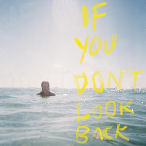 If You Don't Look Back