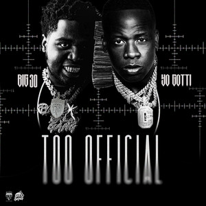 Too Official (feat. Yo Gotti)