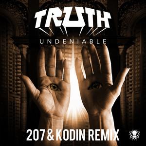 Undeniable (207 & Kodin Remix)