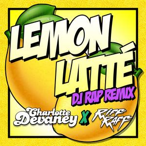 Lemon Latte (Dj Rap Remix)