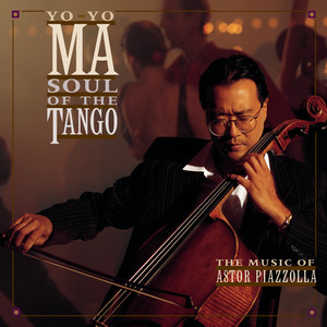 Piazzolla: Soul of the Tango  - Astor Piazzolla