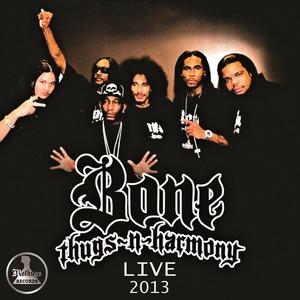 Mo Thugs Records Presents: BoneThugsNHarmony Live 2013