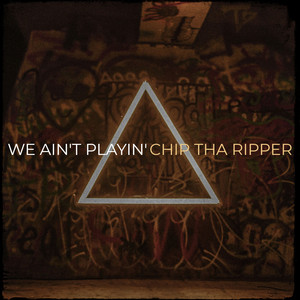 We Ain't Playin'