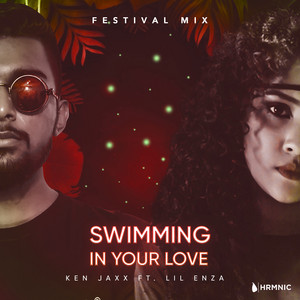 Swimming In Your Love - Festival Mix