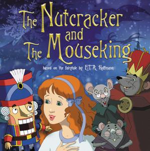 The Nutcracker & The Mouseking