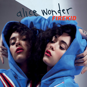 Firekid - Alice Wonder