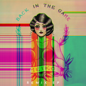 Back in the Game (Remixes)