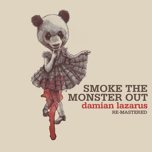 Smoke The Monster Out