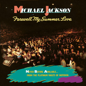 Michael Jackson – Farewell My Summer Love (Studio Acapella)