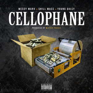Cellophane (feat. Young Gully)