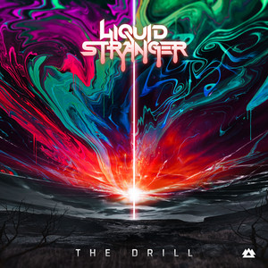 The Drill by Liquid Stranger