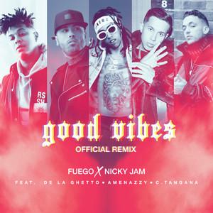 Good Vibes (Official Remix)