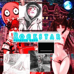 Rockstar Grinder Gang