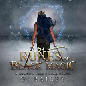 Runes of Black Magic - A Reverse Harem Urban Fantasy - A Demon's Fall, Book 3 (Unabridged)