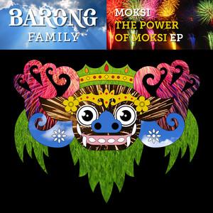 The Power of Moksi - EP
