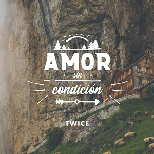 Amor Sin Condición - TWICE