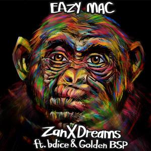 ZanXDreams (feat. bdice & Golden BSP)