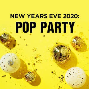 New Years Eve 2020: Pop Party