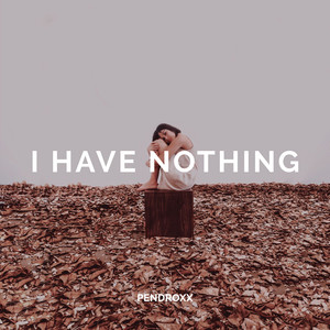 I Have Nothing cover art