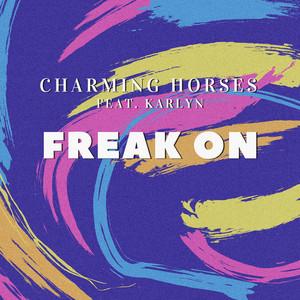 Freak On (feat. Karlyn)