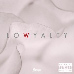 Lowyalty album