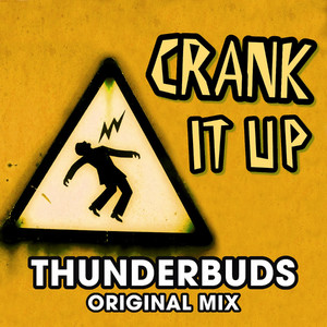 Crank It Up [Original Extended Mix]
