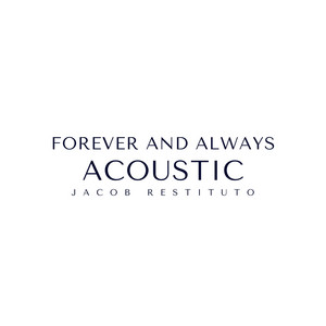 Forever and Always - Acoustic