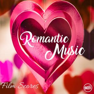 Romantic Music Playlist - Love Film Scores