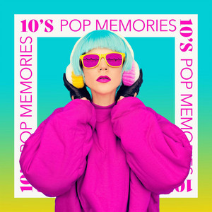 10's Pop Memories