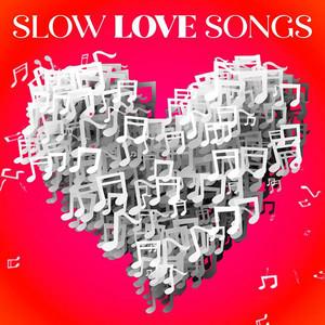 Slow Love Songs