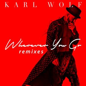 Wherever You Go (Remixes)