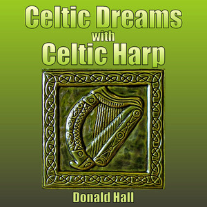 Celtic Dreams with Celtic Harp