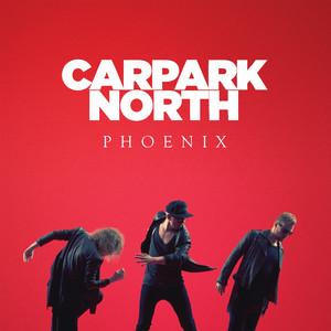Carpark North - Renegade