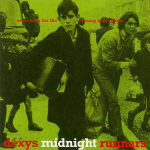 Dexys Midnight Runners  Searching for the Young Soul Rebels :Replay