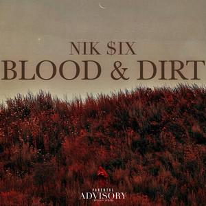 Blood & Dirt