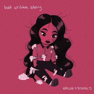 Half Written Story - Hailee Steinfeld