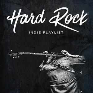 Hard Rock Indie Playlist album
