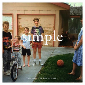Simple - The Moth and The Flame
