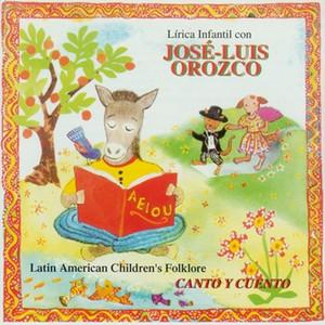Lirica Infantil con José-Luis Orozco: Canto y Cuento