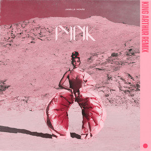 Pynk (feat. Grimes) [King Topher Remix]