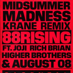 Midsummer Madness (feat. Joji, Rich Brian, Higher Brothers & AUGUST 08) [KRANE Remix]