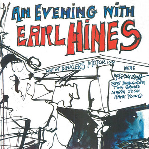 Evening With Earl Hines, An album