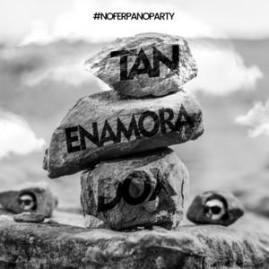Tan Enamoradox (Remix)