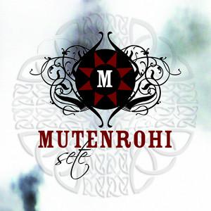 Mutenrohi