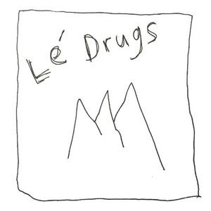 Le Drugs