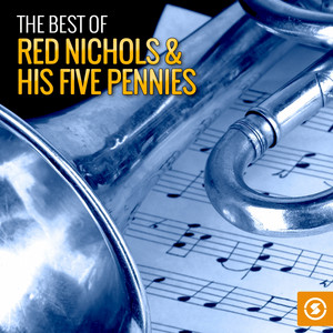 The Best of Red Nichols & His Five Pennies album
