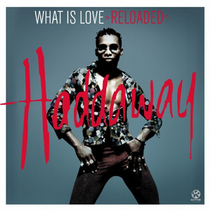 What Is Love - Radio Edit cover art